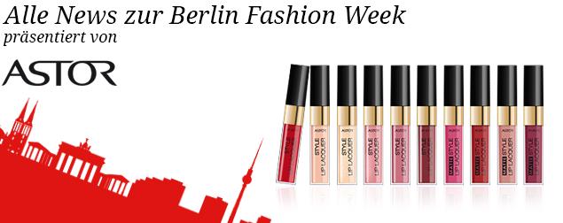 Alle News zur Berlin Fashion Week - Winter 2015 präsentiert von Astor